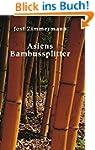 Asiens Bambussplitter