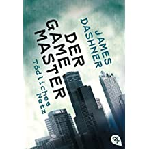 Der Game Master - Tödliches Netz (Die Game Master-Reihe, Band 1)