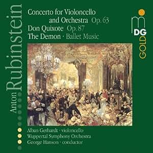 Rubinstein: Concerto for Violoncello; Don Quixote; The Demon