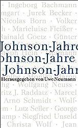 Johnson-Jahre: Zeugnisse aus sechs Jahrzehnten