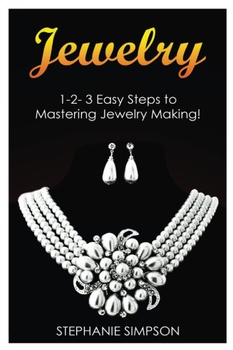 jewelry-1-2-3-easy-steps-to-mastering-jewelry-making