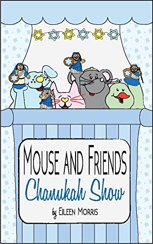 Mouse and Friends Chanukah Show (English Edition)