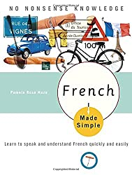 French Made Simple: Learn To Speak & Understand French Quickly & Easily