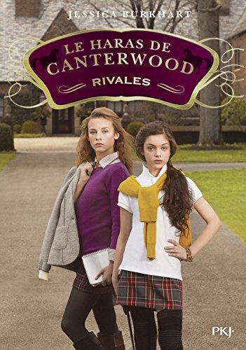 Le haras de Canterwood - tome 05 : Rivales (5) par Jessica BURKHART
