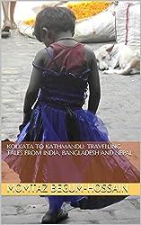 Kolkata to Kathmandu: Travelling tales from India, Bangladesh and Nepal