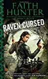 Raven Cursed: A Jane Yellowrock Novel (Jane Yellowrock Novels) by Hunter, Faith (2012) Mass Market Paperback