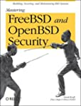 Mastering FreeBSD and OpenBSD Securit...