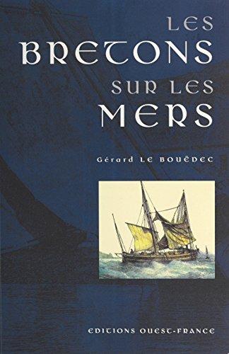 Les Bretons sur les mers (Litterature-Rec) par Gérard Le Bouëdec