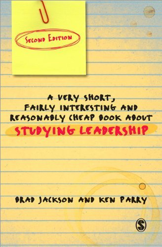 A Very Short Fairly Interesting and Reasonably Cheap Book About Studying Leadership (Very Short, Fairly Interesting & Cheap Books) 2nd edition by Jackson, Brad, Parry, Ken (2011) Paperback