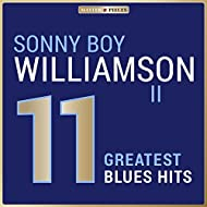 Masterpieces Presents Sonny Boy Williamson II.: 11 Greatest Blues Hits