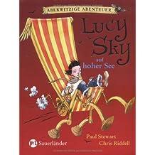Aberwitzige Abenteuer 02. Lucy Sky auf hoher See: Aberwitzige Abenteuer: BD II