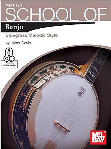 School of Banjo: Bluegrass Melodic Style (English Edition)