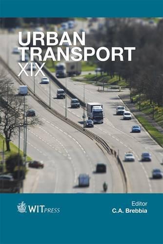 Urban Transport: XIX: 19 (WIT Transactions on the Built Environment)