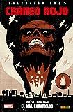 Cráneo Rojo. El Mal Encarnado