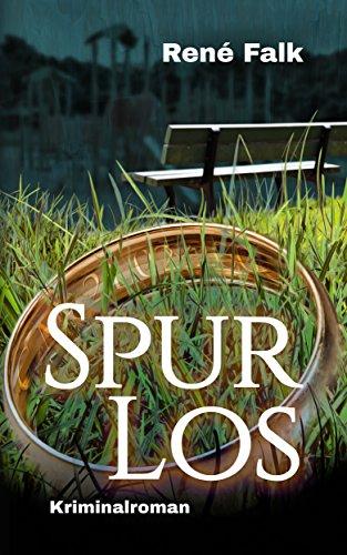 Buchseite und Rezensionen zu 'Spurlos (Denise Malowski und Tobias Heller ermitteln 8)' von René Falk