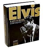 Elvis - A Life in Music : Die kompletten Aufnahme-Sessions 1953-1977 und alle offiziellen Tonträger 1954-2016 - Buch von Ernst Jorgensen