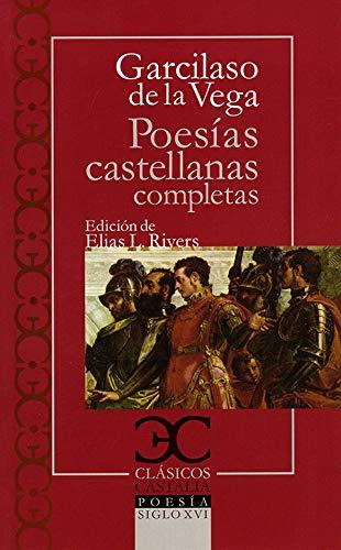 Poesías castellanas completas                                                   . (CLASICOS CASTALIA. C/C.)