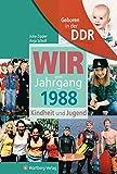 Geboren in der DDR. Wir vom Jahrgang 1988 Kindheit und Jugend (Aufgewachsen in der DDR): 30. Geburtstag - Julia Zipper, Anja Scholl