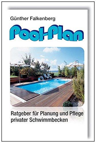Pool-Plan: Ratgeber für Planung und Pflege privater Schwimmbecken