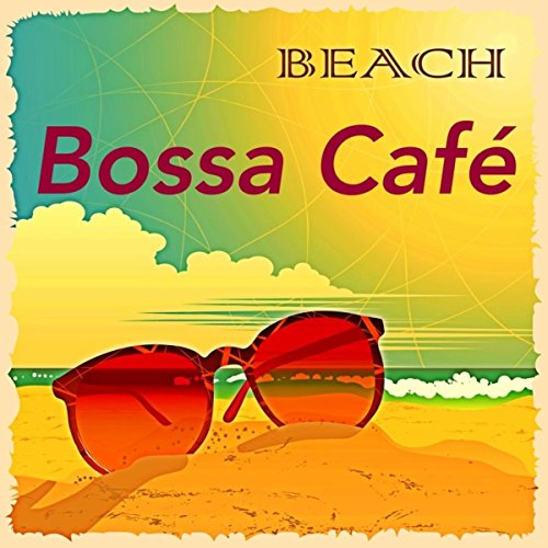 Bossa Café - Buddha Lounge Music Ibiza Bar, Chillax Music, Cocktail Party & Dinner Music