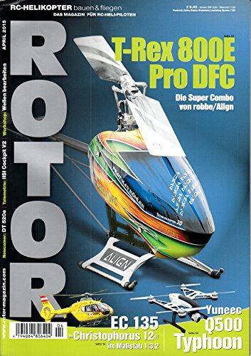 Rotor 4 2015 T-Rex 800 E Pro DFC Zeitschrift Magazin Einzelheft Heft RC Helikopter