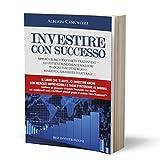 Investire con successo - Applica il metodo Theta Tradinvest™ ed ottieni rendimenti migliori in ogni fase di mercato.
