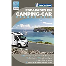 Escapades en camping car France 2013