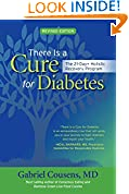 #3: There Is a Cure for Diabetes, Revised Edition: The 21-Day+ Holistic Recovery Program