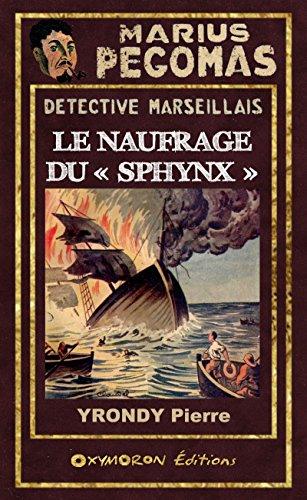 Marius Pgomas - Le naufrage du  Sphynx