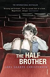 The Half Brother by Lars Saabye Christensen (2004-02-05)