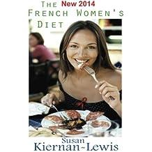 The French Women's Diet by Susan Kiernan-Lewis (2011-12-10)