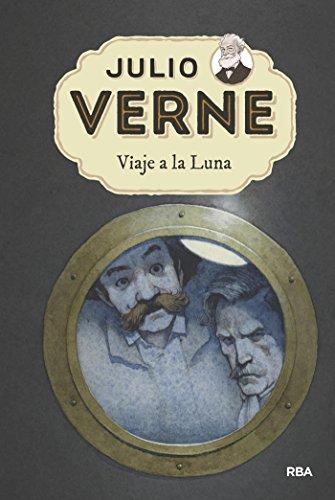 Viaje a la Luna (INOLVIDABLES) por Julio Verne