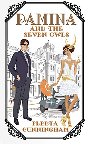 Pamina and the Seven Owls (Flapper Follies Book 2) (English Edition)