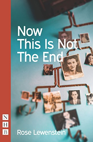 Now This Is Not The End (NHB Modern Plays)