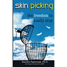 Skin Picking: The Freedom to Finally Stop
