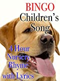 Bingo Children's Song 4 Hour Nursery Rhyme with Lyrics [OV]