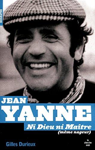 Jean Yanne, ni Dieu ni maître (nageur) [nouvelle édition]