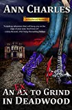 An Ex to Grind in Deadwood (Deadwood Humorous Mystery Book 5) (English Edition)
