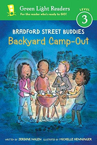 Bradford Street Buddies: Backyard Camp-Out (Green Light Readers Level 3)
