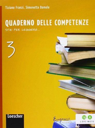 Stai per leggere. Quaderno delle competenze. Per la Scuola media. Con espansione online: 3