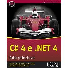 C# 4 E. NET Guida professionale