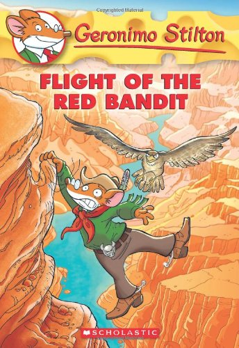 Geronimo Stilton 56. Flight Of The Red Bandit