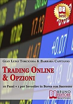 Trading Online & Opzioni di [Barbara Capitanio]