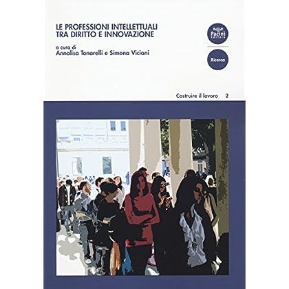 Le Professioni Intellettuali Tra Diritto E Innovazione