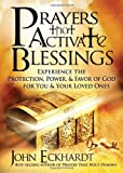 Prayers that Activate Blessings PB (Lifes Little Book of Wisdom)