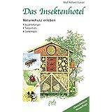 Das Insektenhotel: Naturschutz erleben Bauanleitun