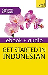 Get Started in Beginner's Indonesian: Teach Yourself: Kindle Enhanced Edition