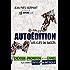 AUTOÉDITION, LES CLÉS DU SUCCÈS: Création et promotion de vos livres aux formats papier et numérique