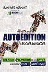 Auto�dition, Les cl�s du succ�s: Cr�a...