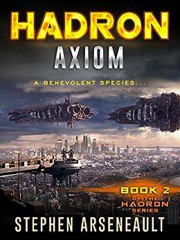 HADRON Axiom (English Edition) di [Arseneault, Stephen]